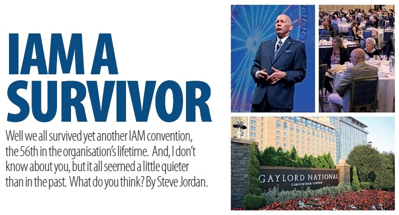 Steve Jordan attended IAM's 56th annual convention in October