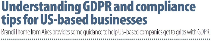 Understanding GDPR and compliance tips for US-based businesses
